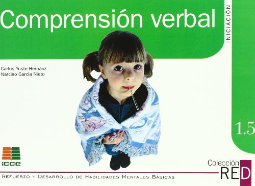 Comprensión verbal, iniciación (Refuerzo y desarrollo de habilidades mentales básicas)