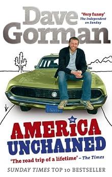 America Unchained di [Gorman, Dave]