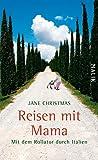 Reisen mit Mama: Mit dem Rollator durch Italien (German Edition)