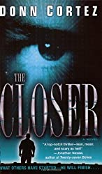 The Closer by Donn Cortez (2004-09-28)