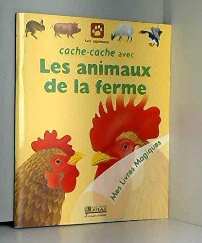 Cache-cache avec les animaux de la ferme (Mes livres magiques) par Sylvaine Peyrols