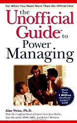The Unofficial Guide to Power Managing by Alan Weiss (2000-03-15)