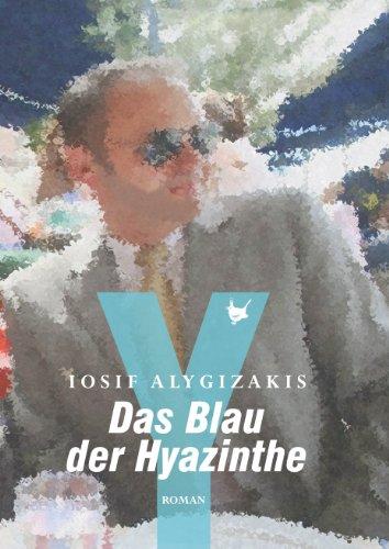 Iosif Alygizakis: Das Blau der Hyazinthe; Homo-Werke alphabetisch nach Titeln