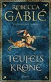 Teufelskrone: Ein Waringham-Roman. Historischer Roman (Waringham Saga 6) - Rebecca Gablé