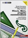 Misure, rilievo, progetto. Per gli Ist. tecnici per geometri. Con espansione online: 2