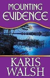 Mounting Evidence by Karis Walsh (2015-07-14)