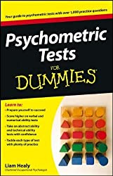 Psychometric Tests For Dummies by Healy, Liam (2008)