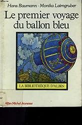 Le premier voyage du ballon bleu