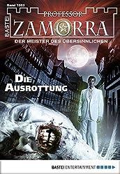 Professor Zamorra - Folge 1082: Die Ausrottung