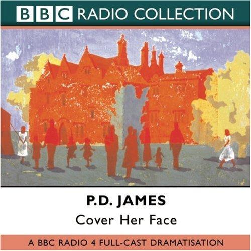 Cover Her Face (BBC Radio Collection: Adam Dalgliesh) Audio-cover