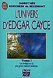 l univers d edgar cayce tome 1