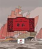 Der Admiral des Kaisers. Die Abenteuer des Eunuchen Zheng He. (Chinesische Geschichte, Band 2)