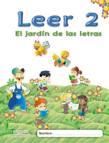 El jardín de las letras. Leer 2 Educación Infantil (Educación Infantil Algaida. Lectoescritura) - 9788498776058