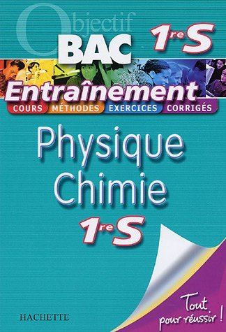 Physique Chimie 1e S by Michel Barde (2006-07-03)