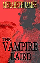 The Vampire Laird (A Ravynne Sisters Paranormal Thriller Book 2)