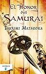El honor del samurái par Matsuoka
