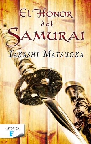 El honor del samurái por Takashi Matsuoka
