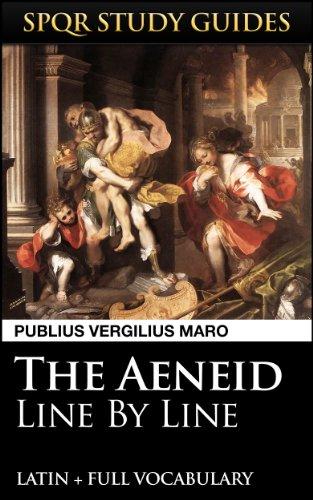 Virgil's Aeneid: Line by Line Latin + Vocabulary (SPQR Study Guides Book 27) (English Edition) por Publius Vergilius Maro
