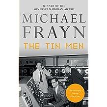 The Tin Men by Michael Frayn (2015-11-05)