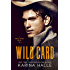 Wild Card: A Second Chance Romance (English Edition)