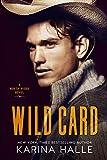 Wild Card: A Second Chance Romance