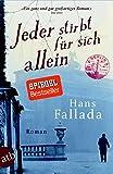 Jeder stirbt für sich allein: Roman - Hans Fallada