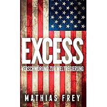 EXCESS: Verschwörung zur Weltregierung