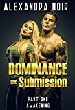 Dominance and Submission Part One: Awakening: A Submissive Wife is a Happy Wife (English Edition)