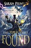 The Magic Thief: Found: Book 3