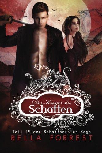 Das Schattenreich der Vampire 19: Der Krieger der Schatten: Volume 19