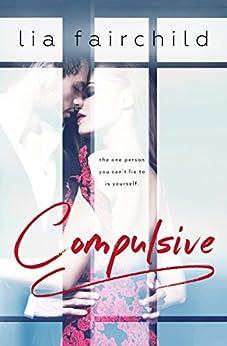 Compulsive (Liar Duet Book 1) by [Fairchild, Lia]