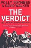 The Verdict: Did Labour Change Britain?