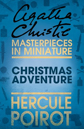 Christmas Adventure: A Hercule Poirot Short Story