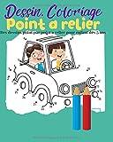 Dessin, coloriage. Point a relier. Des dessins point par point a relier pour enfant dès 5 ans: Grand livre de dessin numéroté point par point pour votre enfant.