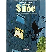 L'histoire de Siloë, Tome 1 : Psybombe