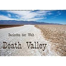 Death Valley - Backofen der Welt (Wandkalender 2016 DIN A2 quer): Death Valley, fast nirgends ist es heißer als hier (Monatskalender, 14 Seiten) (CALVENDO Natur)