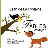 Fables de La Fontaine, en argot