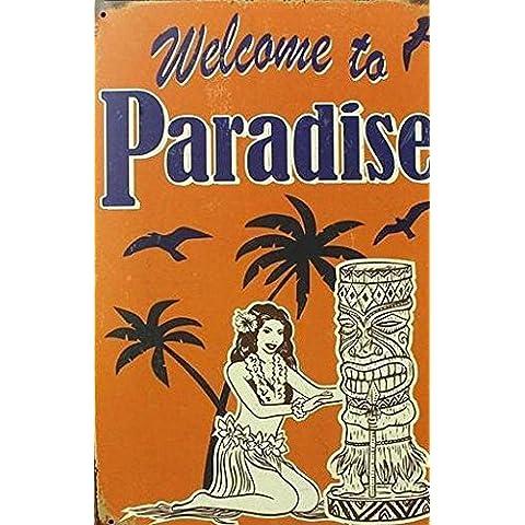 (YJJ) -Bienvenido al paraíso! Signos de estaño vintage placa metálica pintura Decoración de pared para bar cafetería garage pub y así sucesivamente