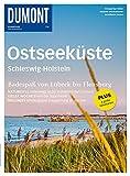 DuMont BILDATLAS Ostseeküste, Schleswig-Holstein: Badespaß von Lübeck bis Flensburg