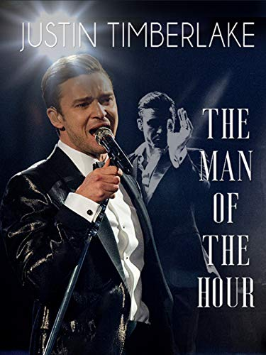 Justin Timberlake: The Man of the Hour