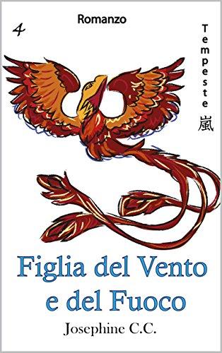 Figlia del Vento e del Fuoco (serie Tempeste Vol. 4) (Italian Edition) book cover