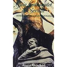 Guía sentimental de Sevilla (Colección de bolsillo)