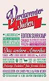 Verdammter Süden. Das andere Amerika: Herausgegeben und mit einem Nachwort von Carmen Pinilla und Frank Wegner (edition suhrkamp)
