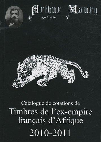 Timbres de l'ex-empire français d'Afrique par Arthur Maury