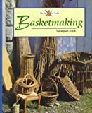 Basketmaking (Art of Crafts) by Georgia Crook (2000-08-04)