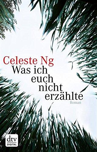 Buchseite und Rezensionen zu 'Was ich euch nicht erzählte: Roman' von Celeste Ng