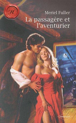 La passagère et l'aventurier par Meriel Fuller