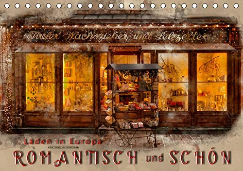 Läden in Europa - romantisch und schön (Tischkalender 2020 DIN A5 quer): Wunderschöne Ladenfronten verzaubern und bitten zum Einkauf. (Monatskalender, 14 Seiten ) (CALVENDO Orte)