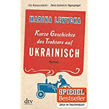 Kurze Geschichte des Traktors auf Ukrainisch: Roman