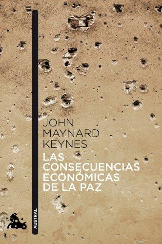 Las consecuencias económicas de la paz por John Maynard Keynes